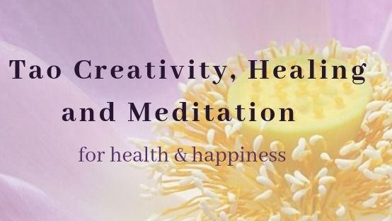 Tao Creativity, Healing and Meditation