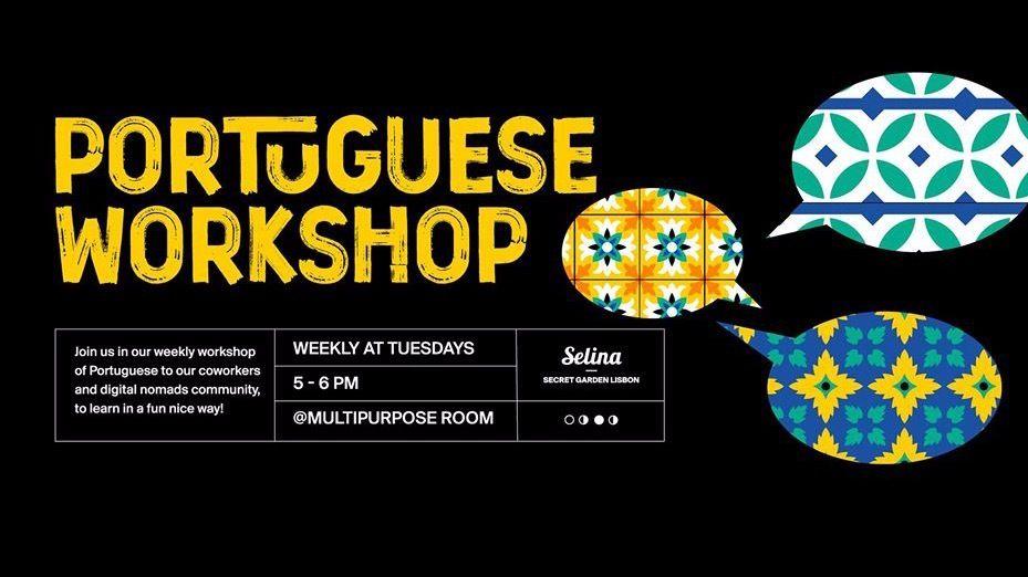 Portuguese Workshop @Selina Secret Garden