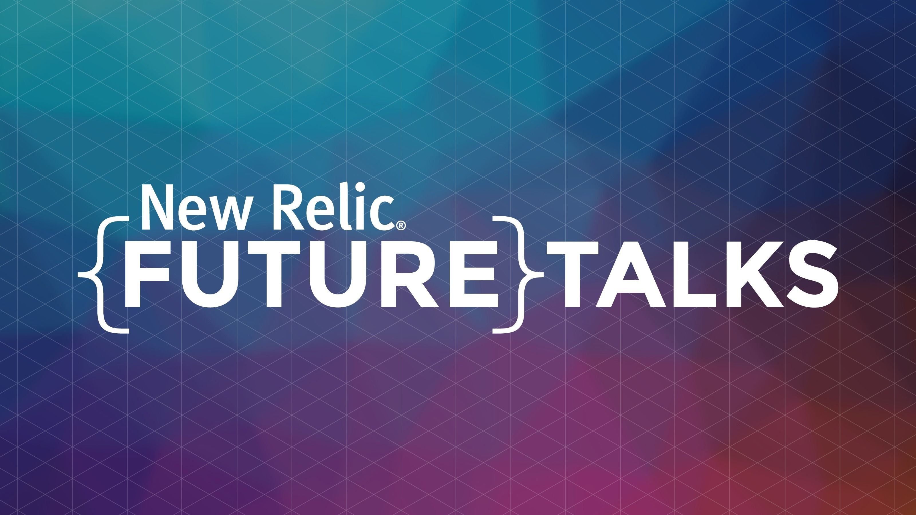 New Relic Virtual FutureTalks