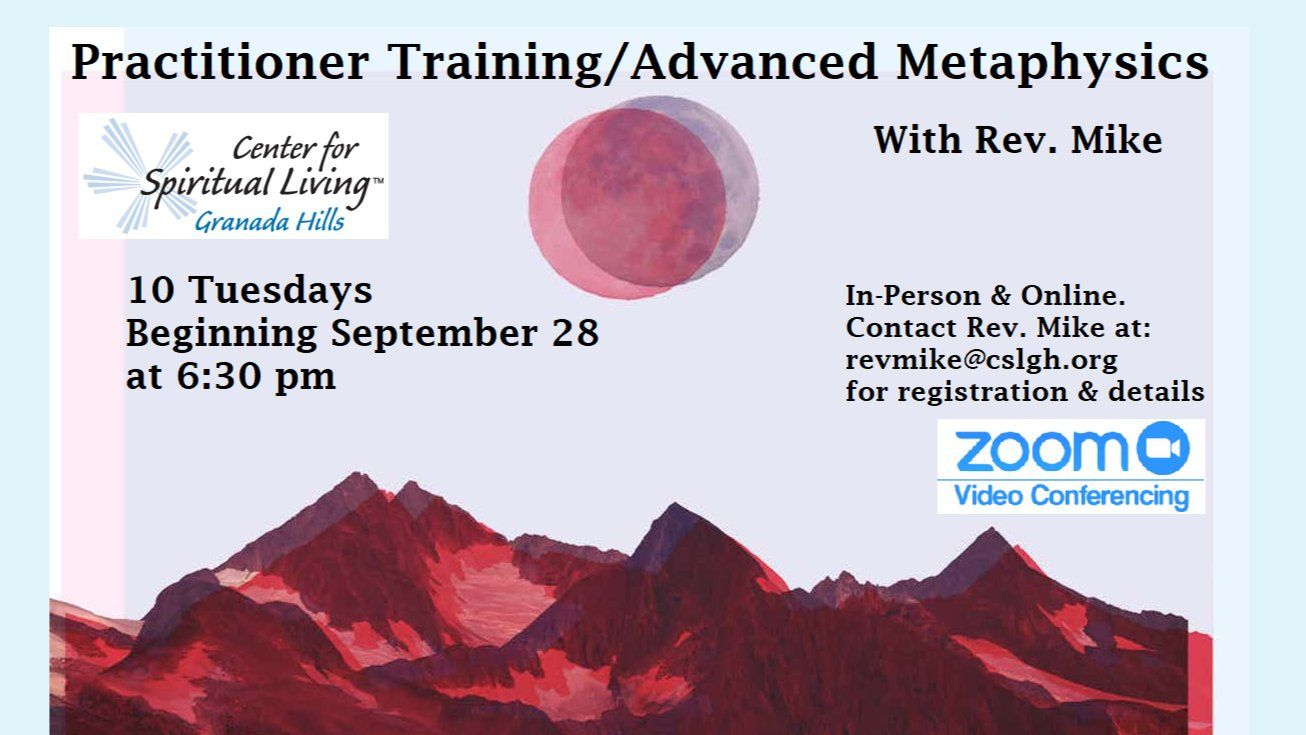 Practitioner Training/Advanced Metaphysics