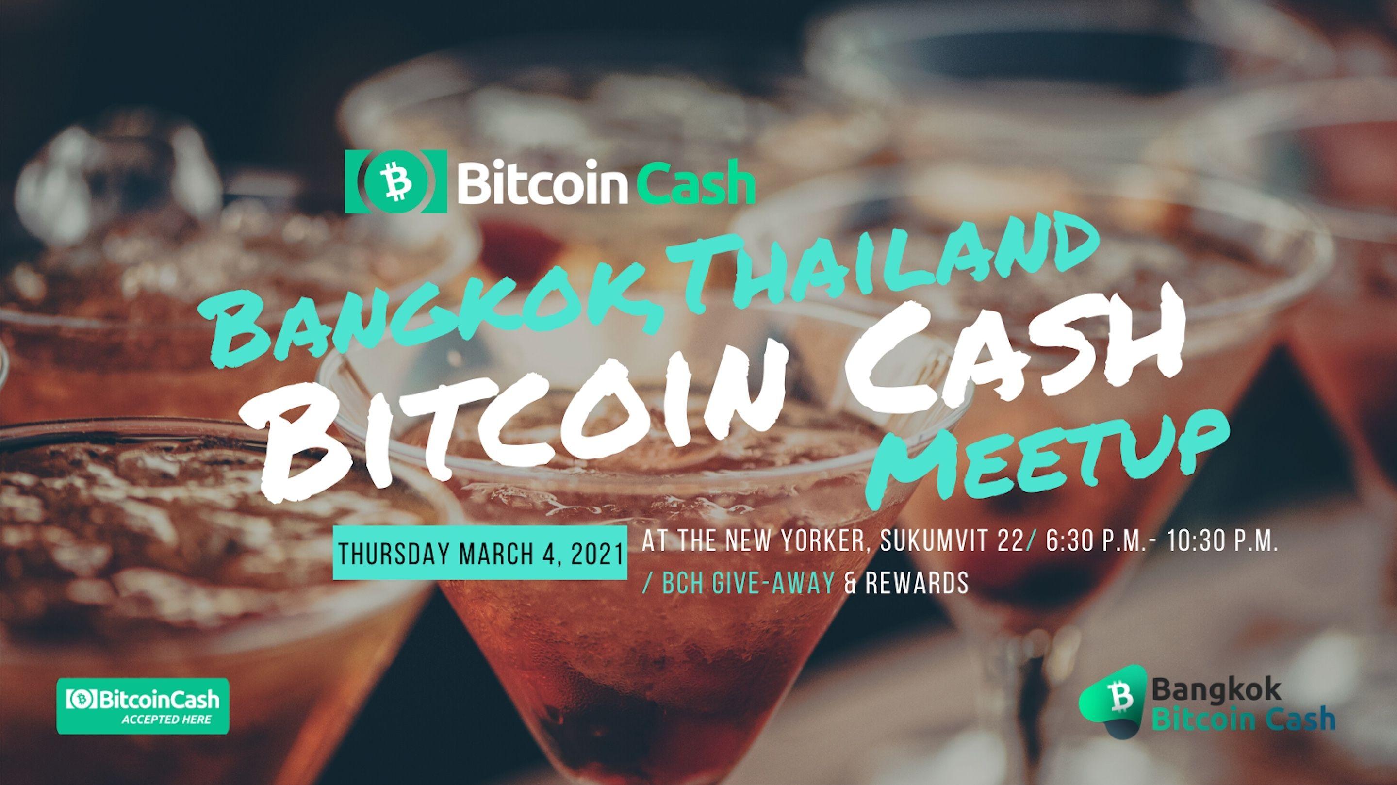 Bitcoin Cash Meetup Bangkok