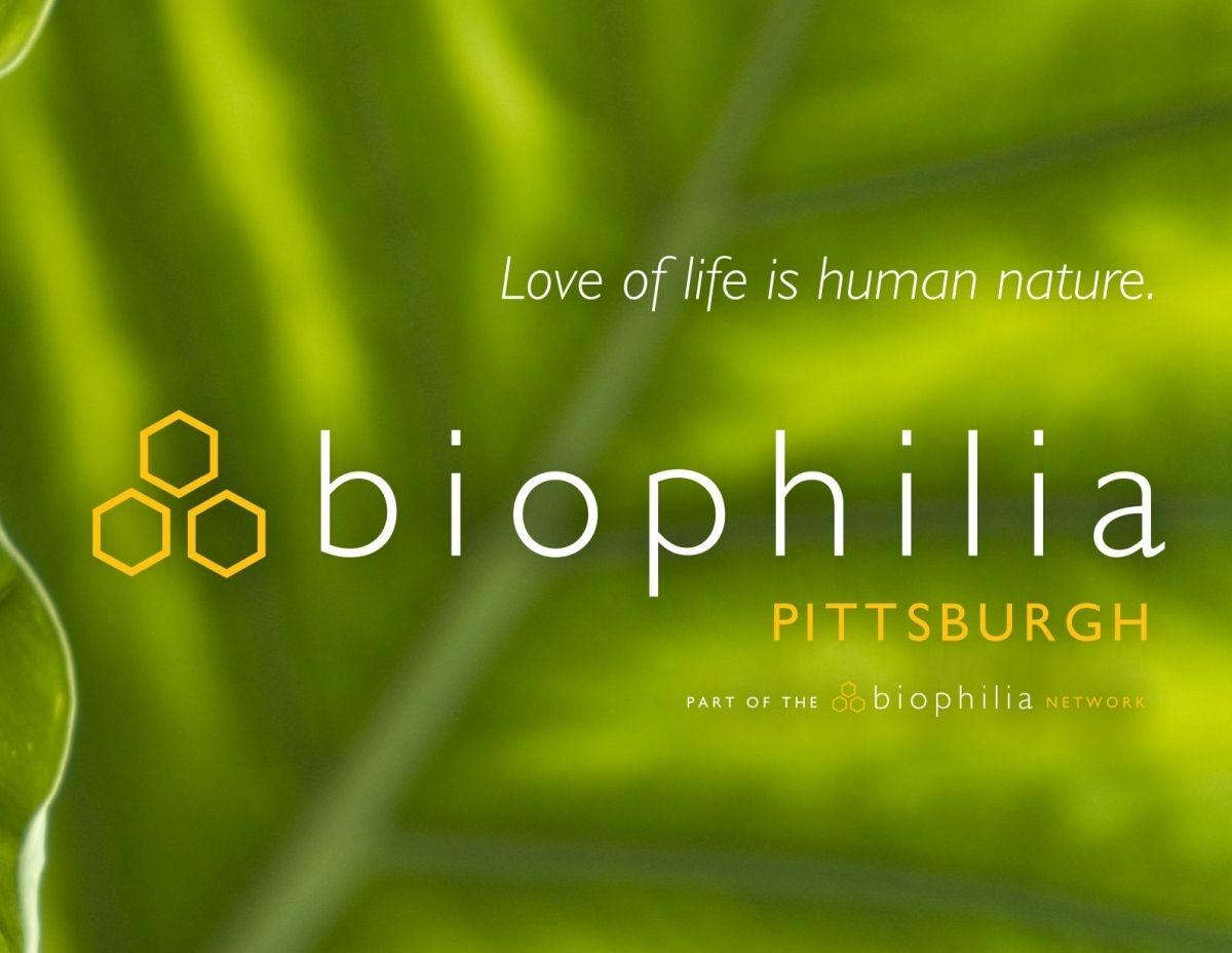 Biophilia: Pittsburgh