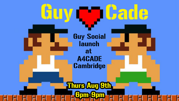 GUYCADE: BOSTON GUY SOCIAL'S LAUNCH EVENT! | Meetup