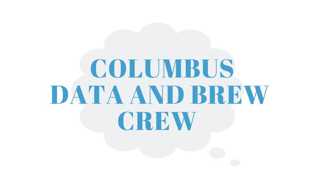 Columbus Data and Brew Crew
