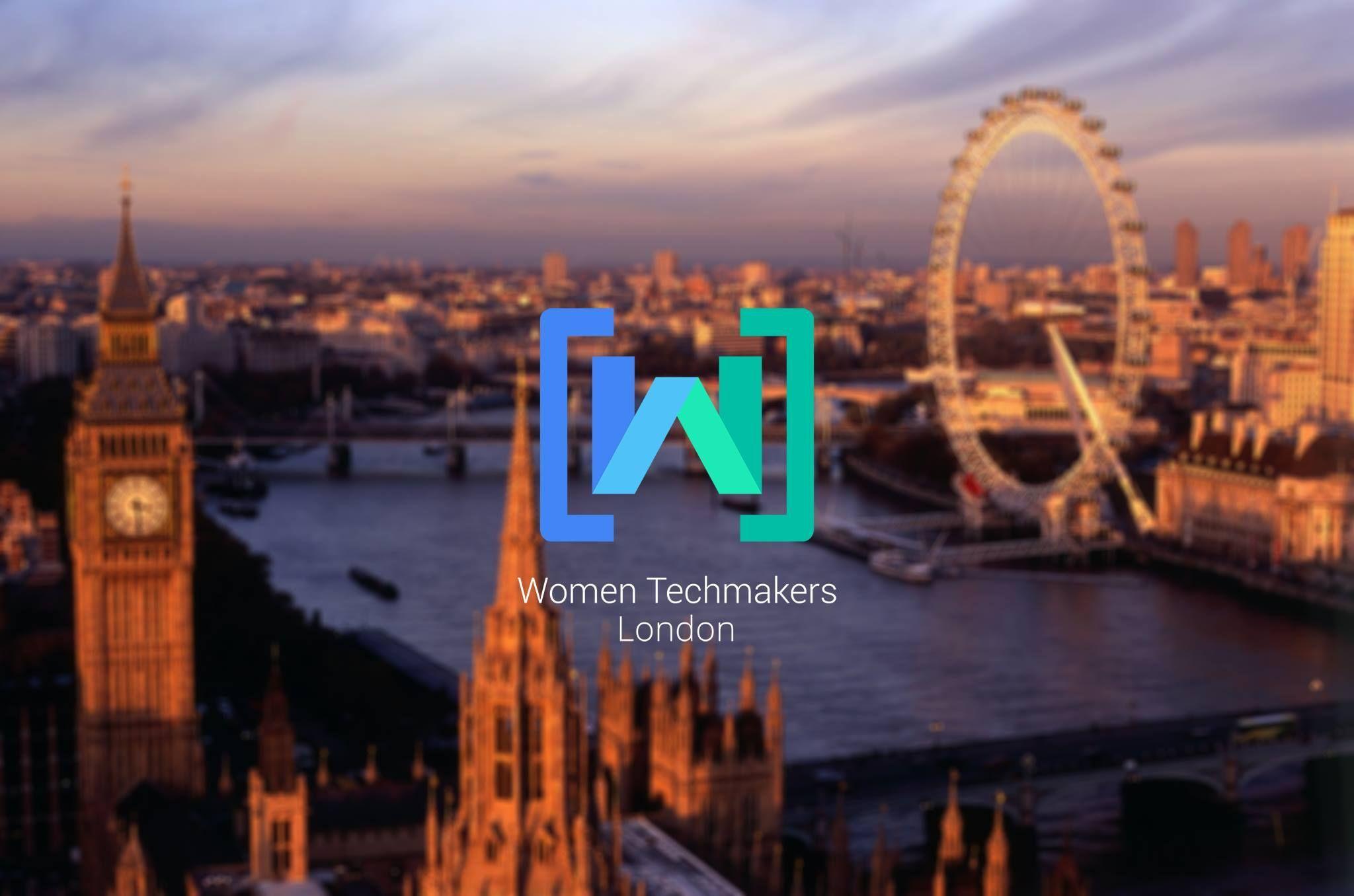 Women Techmakers London