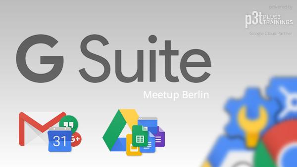 Berlin Google G Suite Meetup
