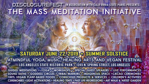 DisclosureFest: Music, Yoga, Vegan, Mass Meditation, UFO