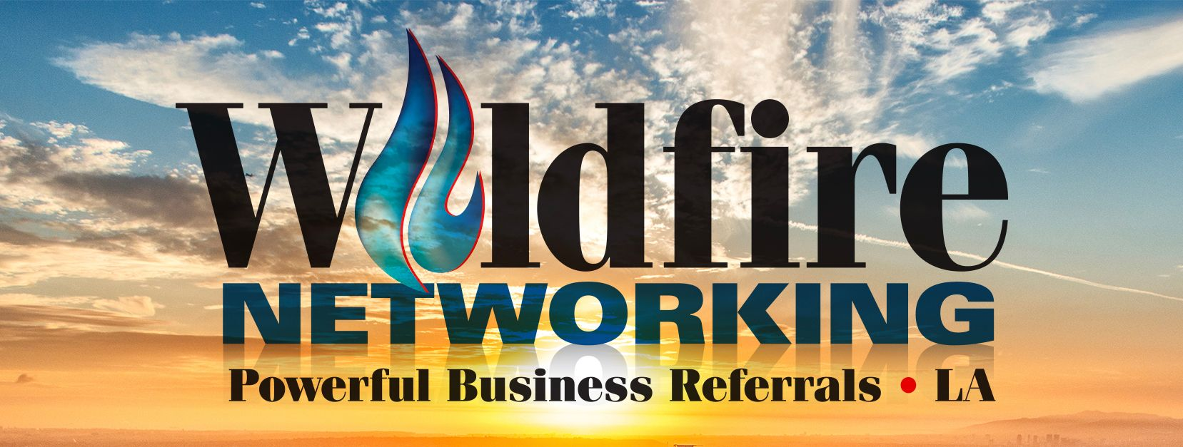 WILDFIRE BUSINESS NETWORKING – LOS ANGELES