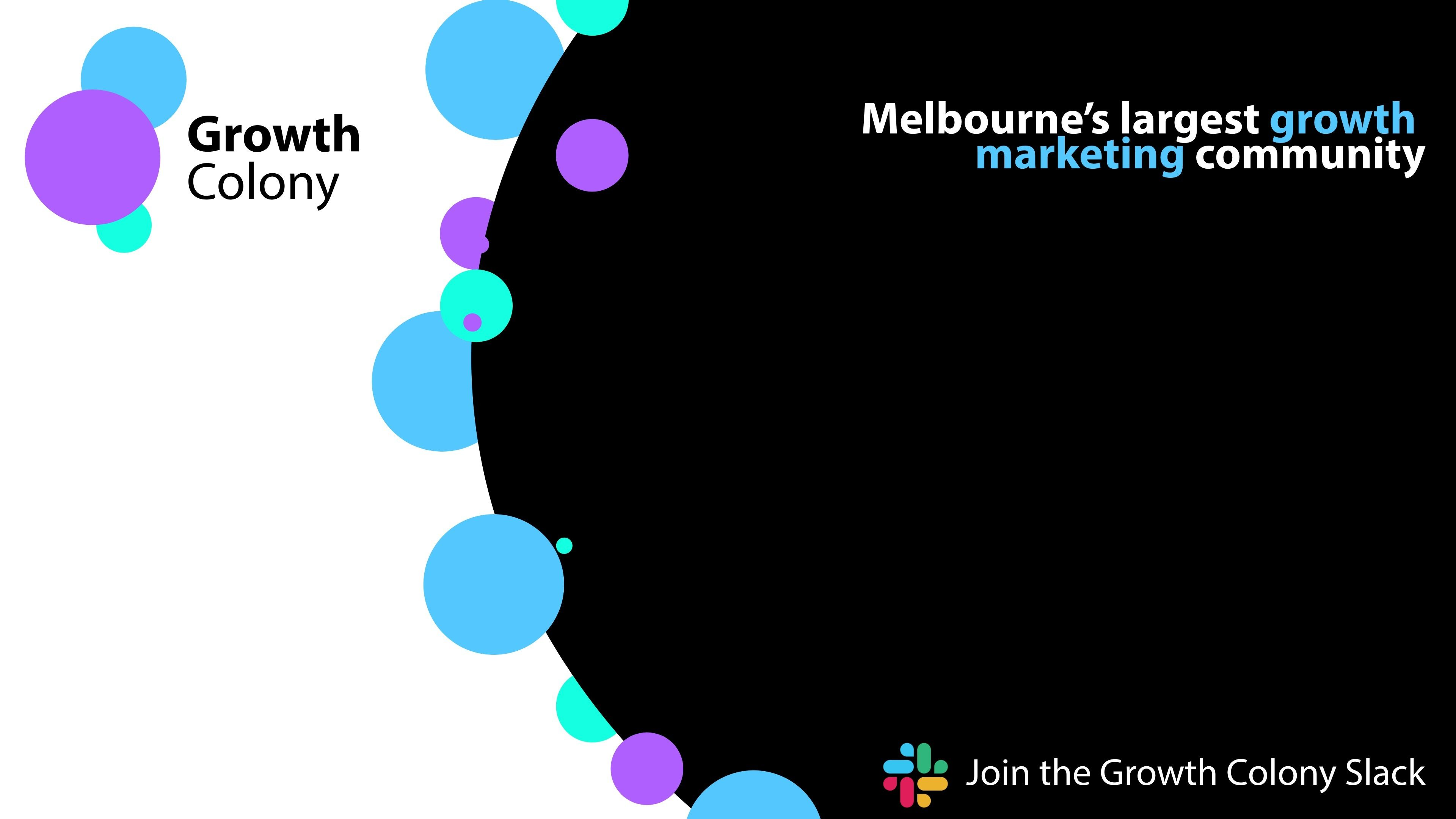 Growth Colony: Melbourne's Growth Marketing Community