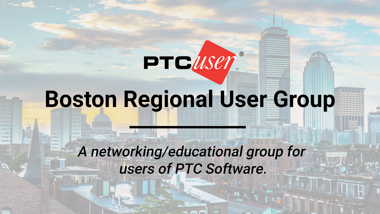 PTC/USER:  Boston Regional User Group (BRUG)
