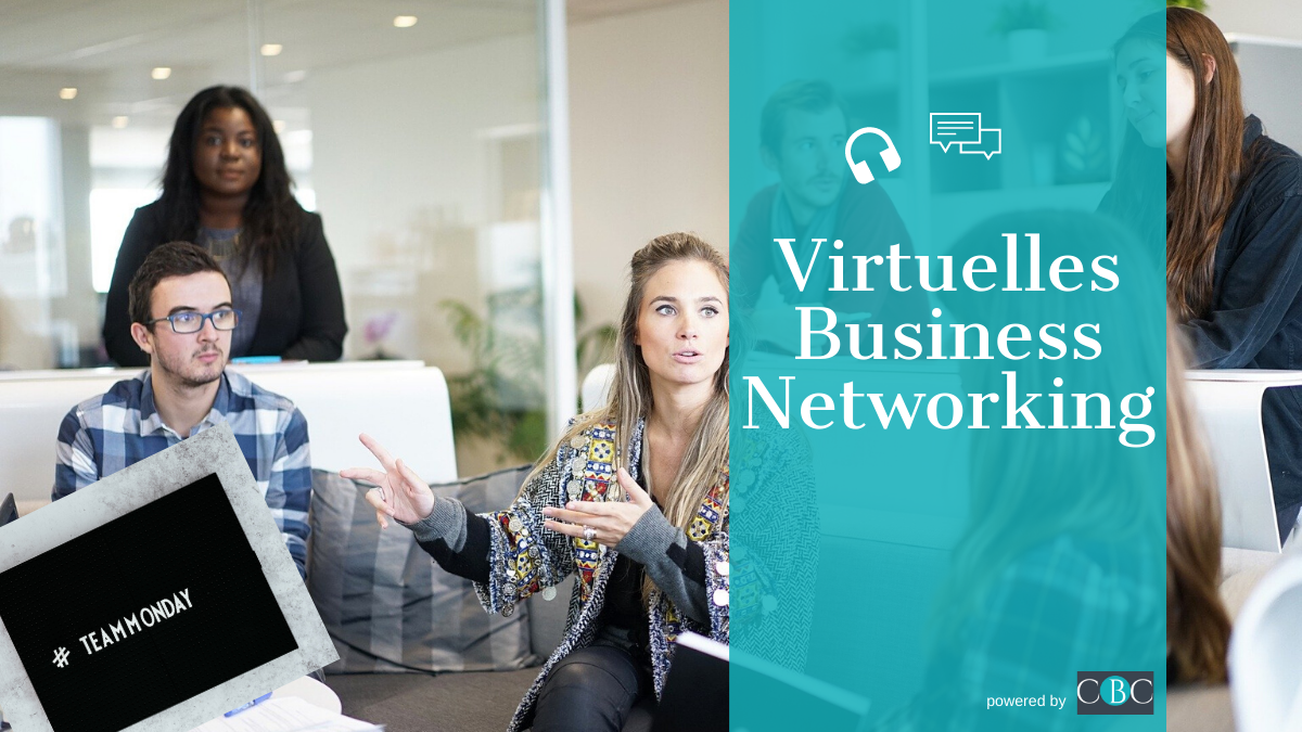 TEAMMONDAY: Virtuelles Business Networking Event (wg. Feiertag am Dienstag)