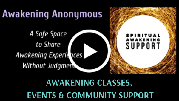 Awakening Anonymous: a Spiritual Awakening support group