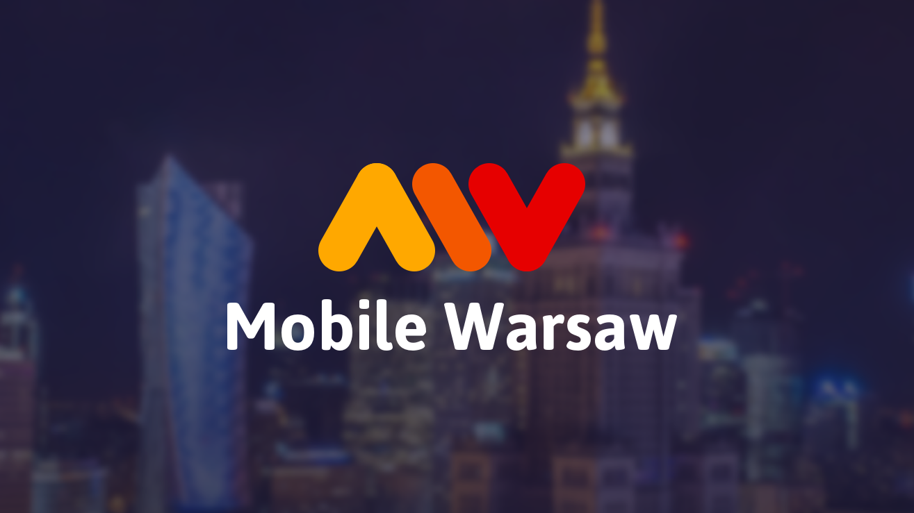 Past Events | Mobile Warsaw (Warsaw, Poland) | Meetup