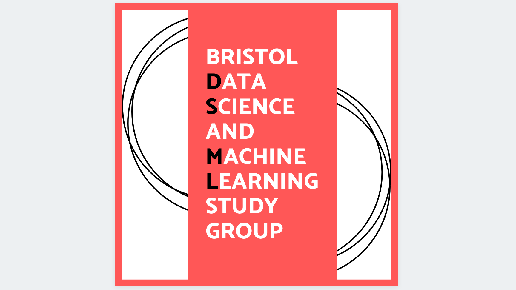 Bristol Data Science and Machine Learning Study Group