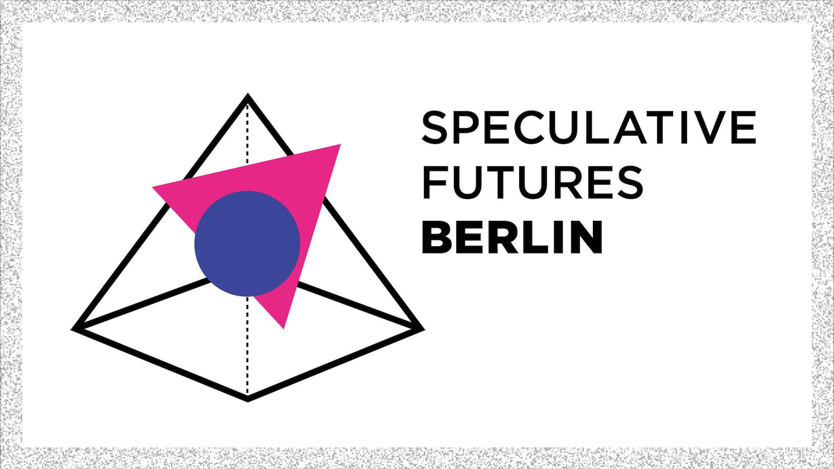 Speculative Futures: Berlin