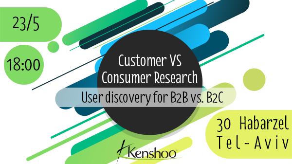 Customer vs Consumer Research - User discovery for B2B vs  B2C | Meetup