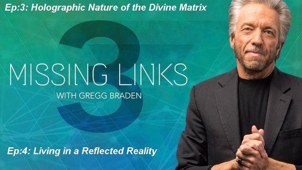 Gregg Braden-Missing Links- Season 3 Episode 3&4 | Meetup
