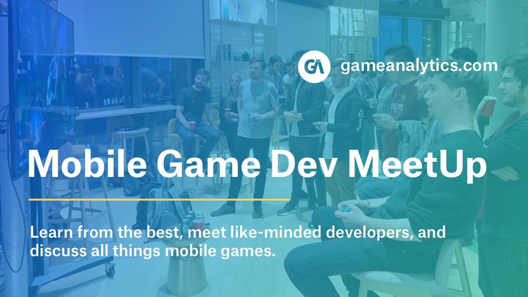 Mobile Games Dev Meetup