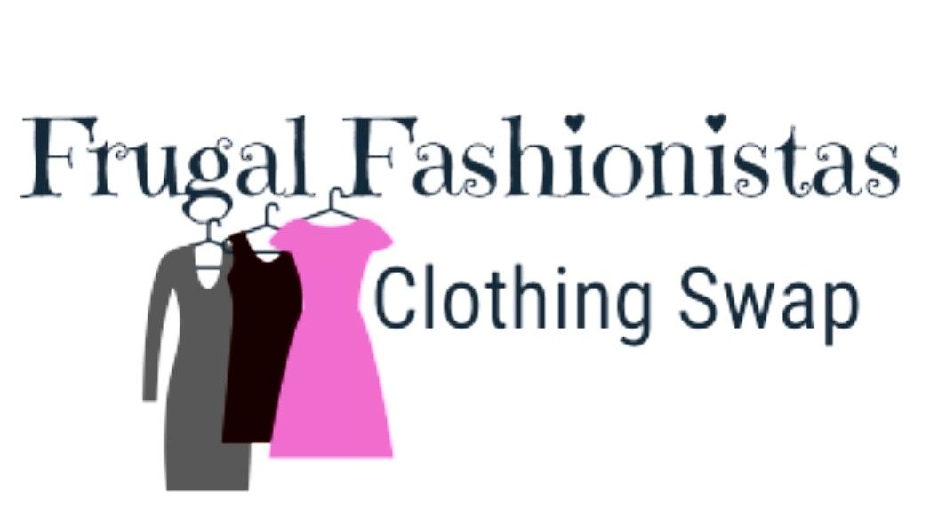 Frugal Fashionista Clothing Swap™