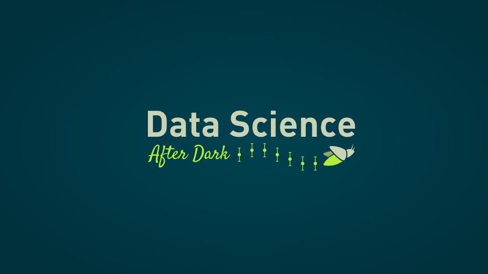 Data Science After Dark