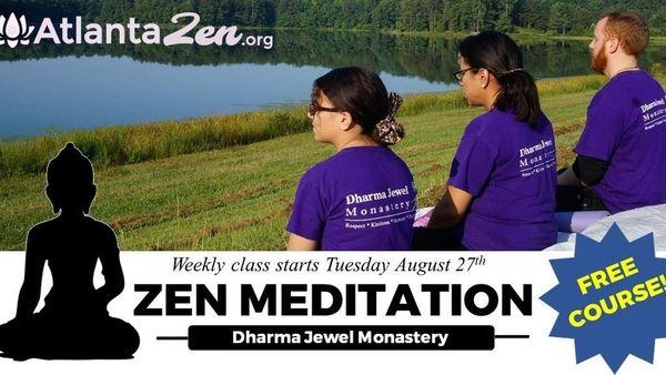 Zen Meditation Class in Atlanta, AtlantaZen org (Atlanta, GA