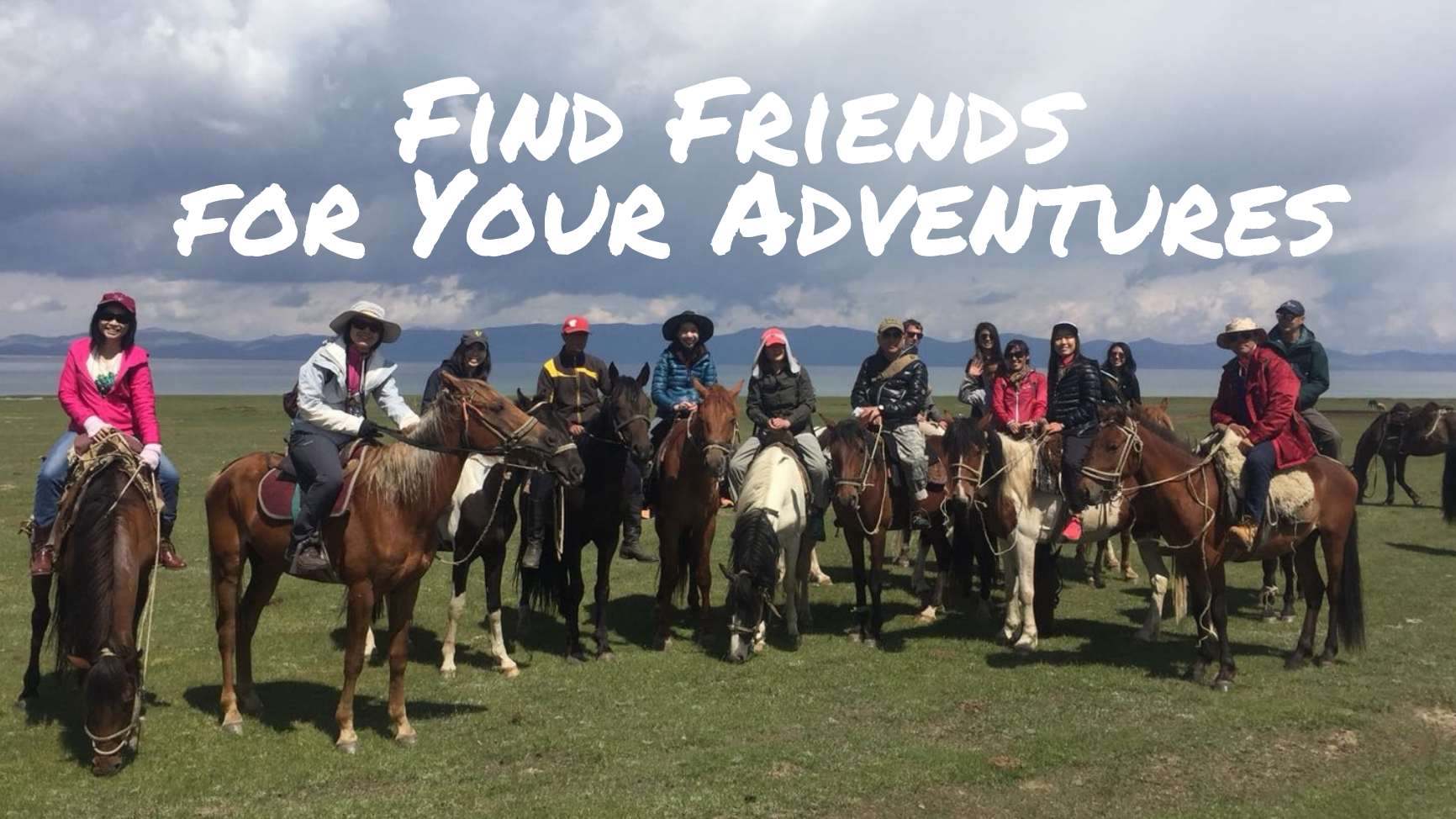 Find Friends for Your Adventures