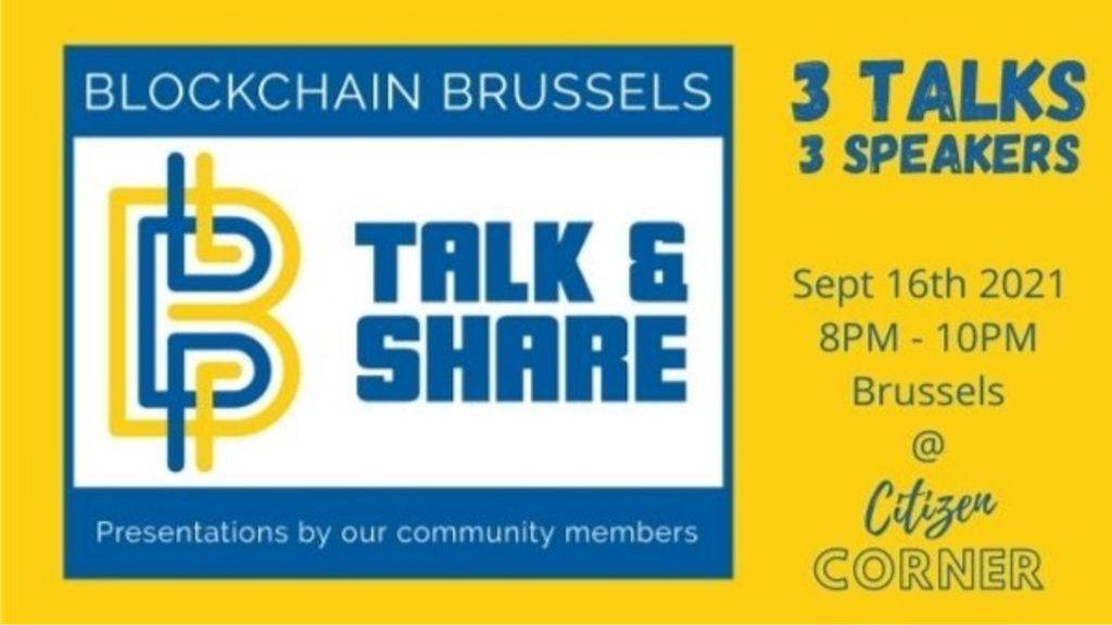 [Blockchain Brussels] Blockchain Talk & Share (3 speakers on stage)