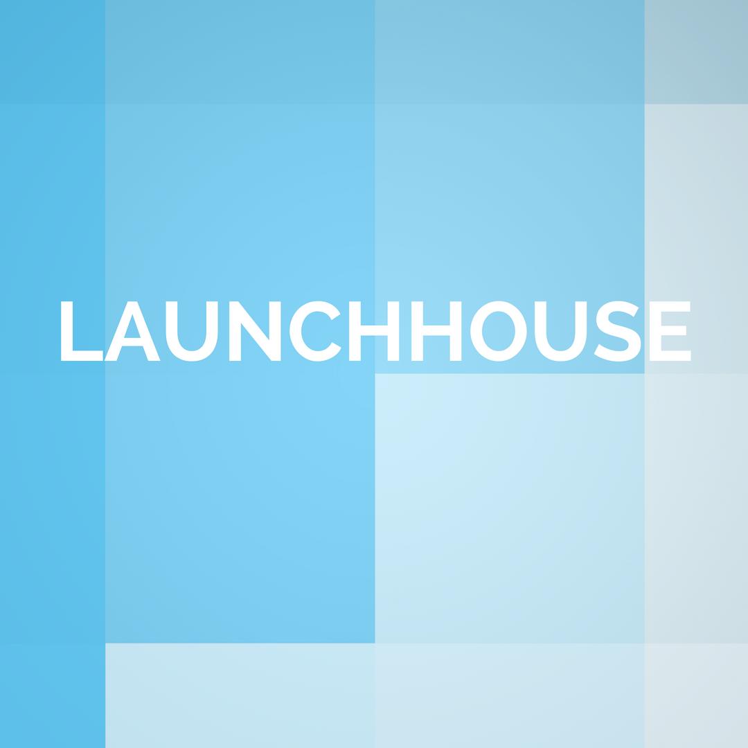 LaunchHouse
