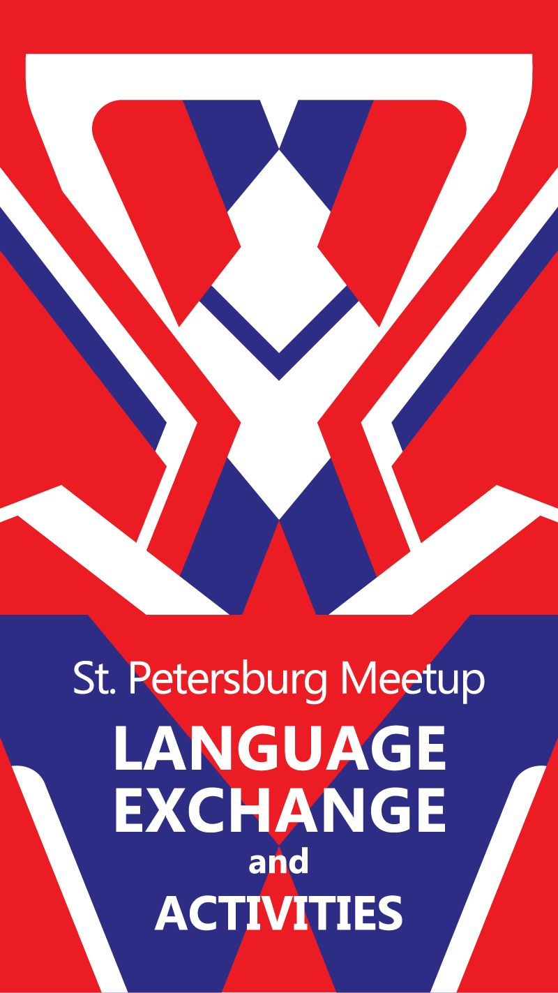 St. Petersburg Meetup for Language Exchange and Activities