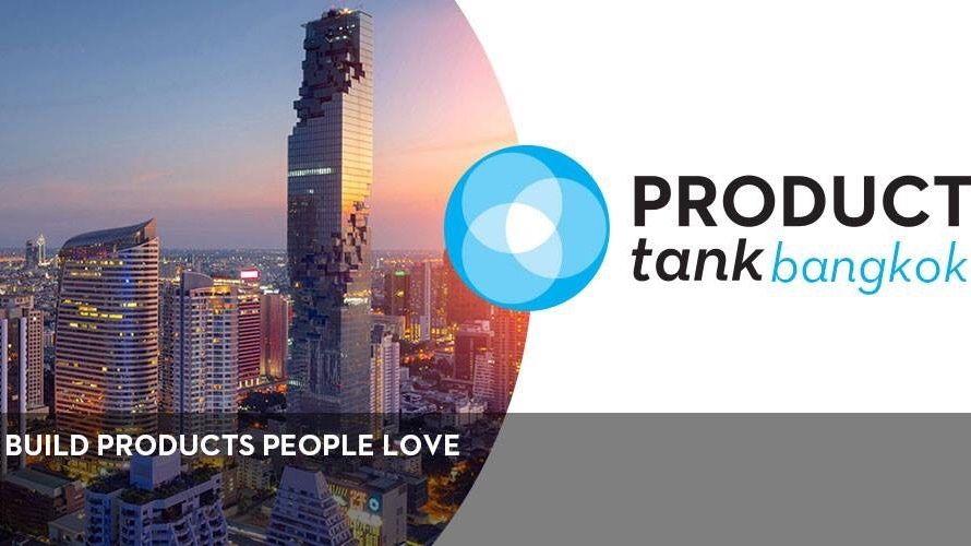 ProductTank Bangkok