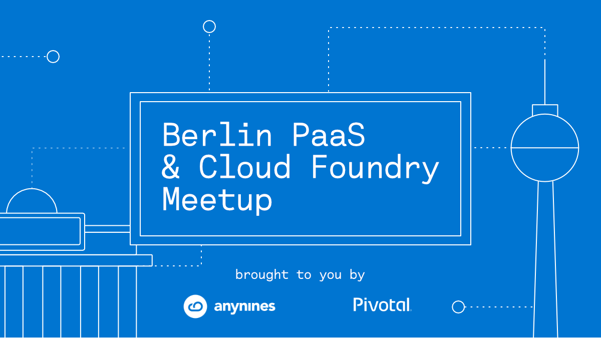 Berlin PaaS & Cloud Foundry Meetup