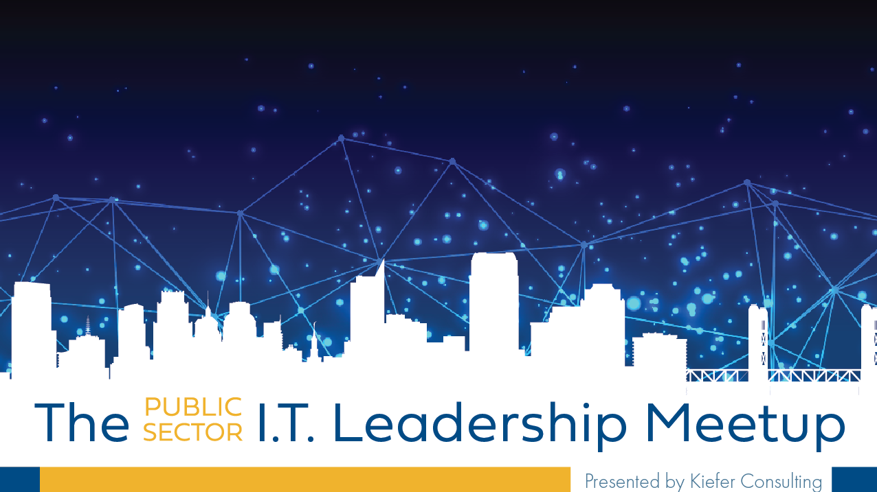 The Public Sector I.T. Leadership Meetup