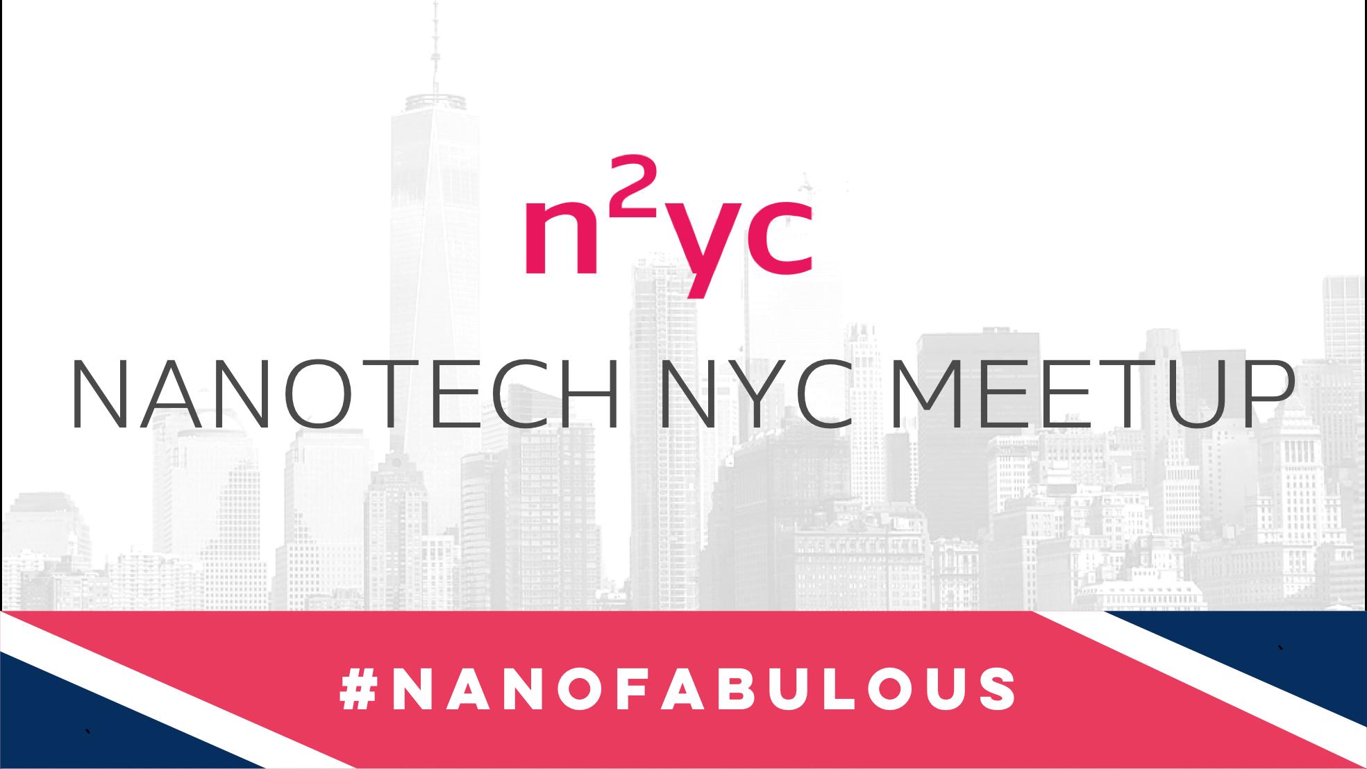 Nanotech NYC Meetup