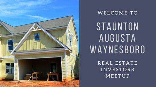 Staunton Augusta Waynesboro Real Estate Investors Meetup