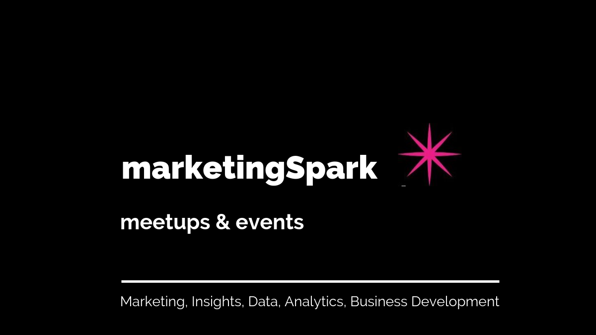 marketingSpark meetups & events