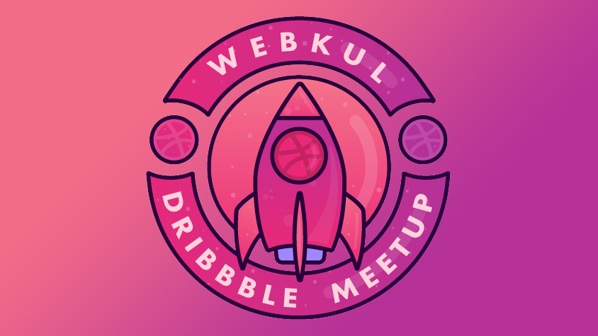 Webkul Dribbble MeetUp 2018, Noida IN (Delhi NCR)