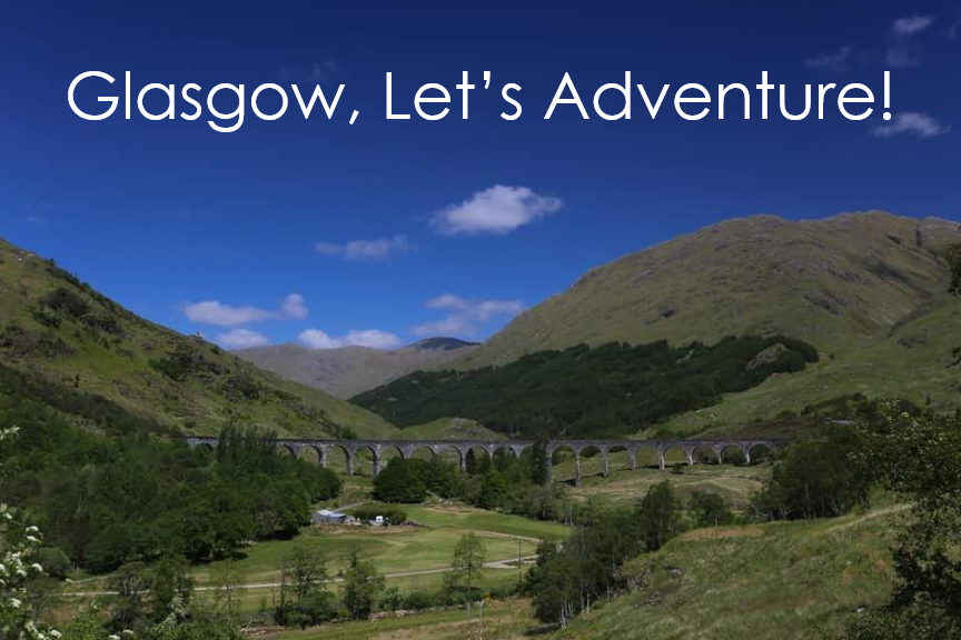 Glasgow, Let's Adventure!