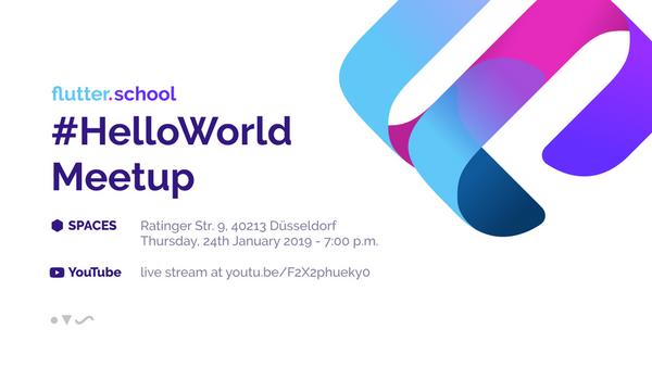 Flutter School #HelloWorld - Reloaded | Meetup