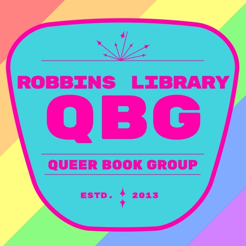 Robbins Library Queer Book Group