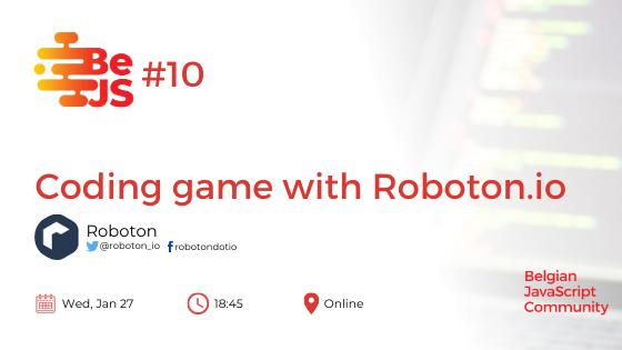 BeJS#10: Coding game with Roboton.io