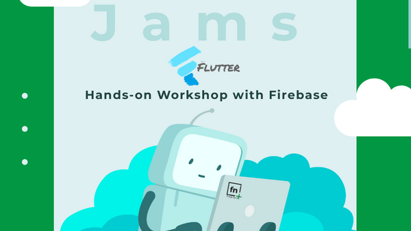 Flutter] [Session 3] Hands-on Workshop with Firebase | Meetup