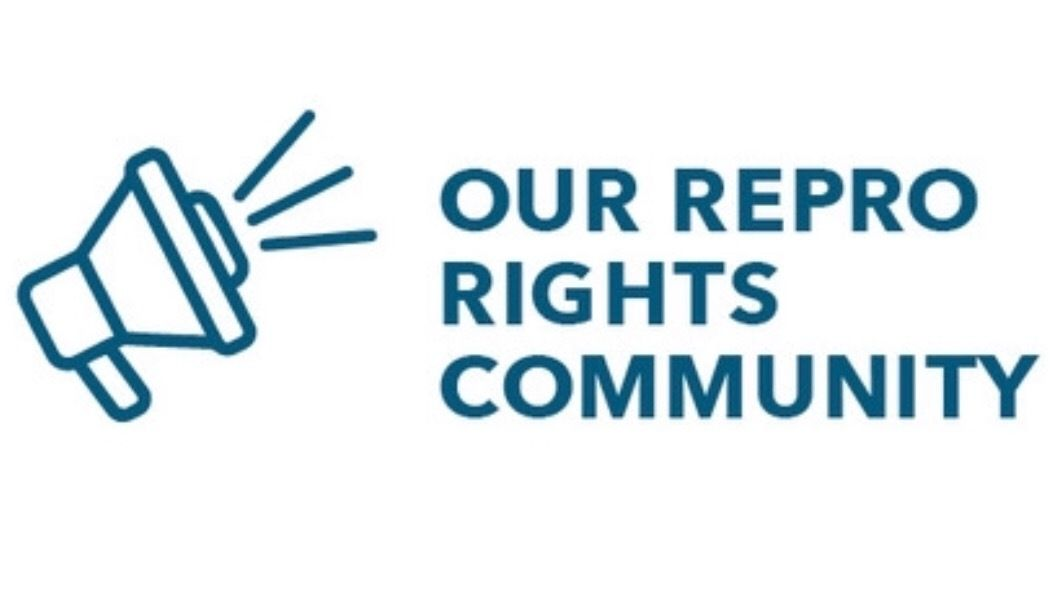 Our Repro Rights Community