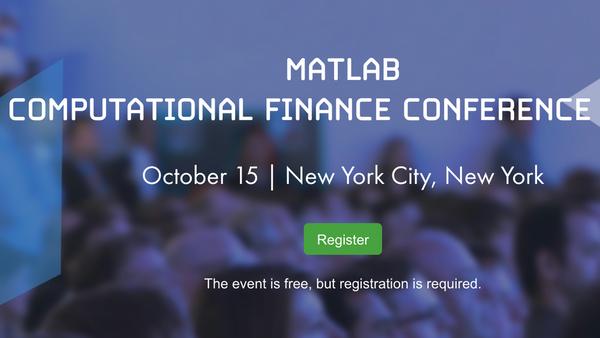 Partner event of Interest: MATLAB COMPUTATIONAL FINANCE