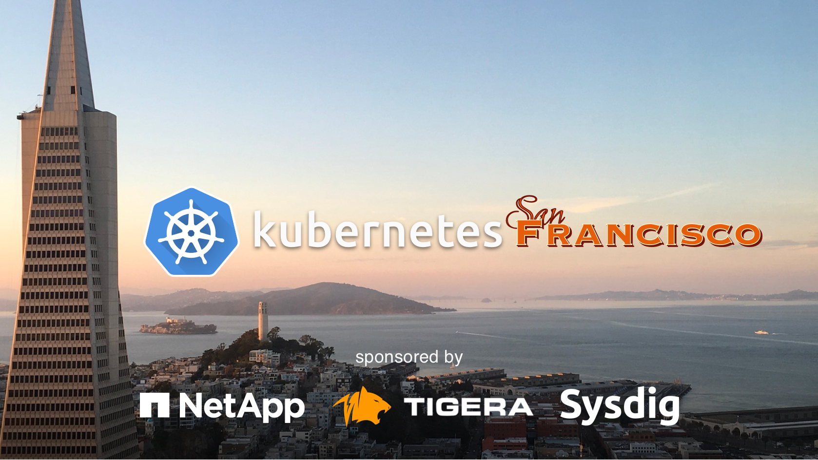 Past Events | San Francisco Kubernetes Meetup (San Francisco