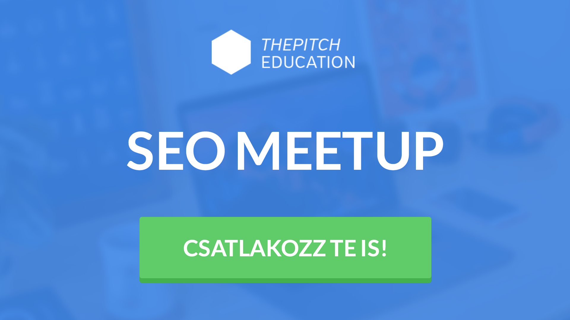 SEO és Content Marketing Meetup