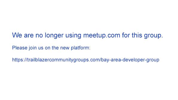Bay Area Salesforce Developer Group (no longer using meetup