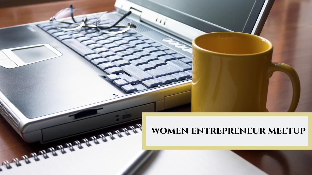Women Entrepreneur Meetup
