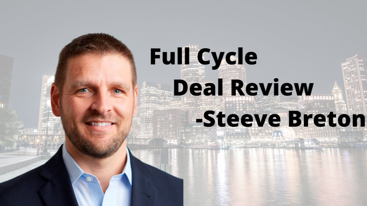 Full Cycle Deal Review with Steeve Breton