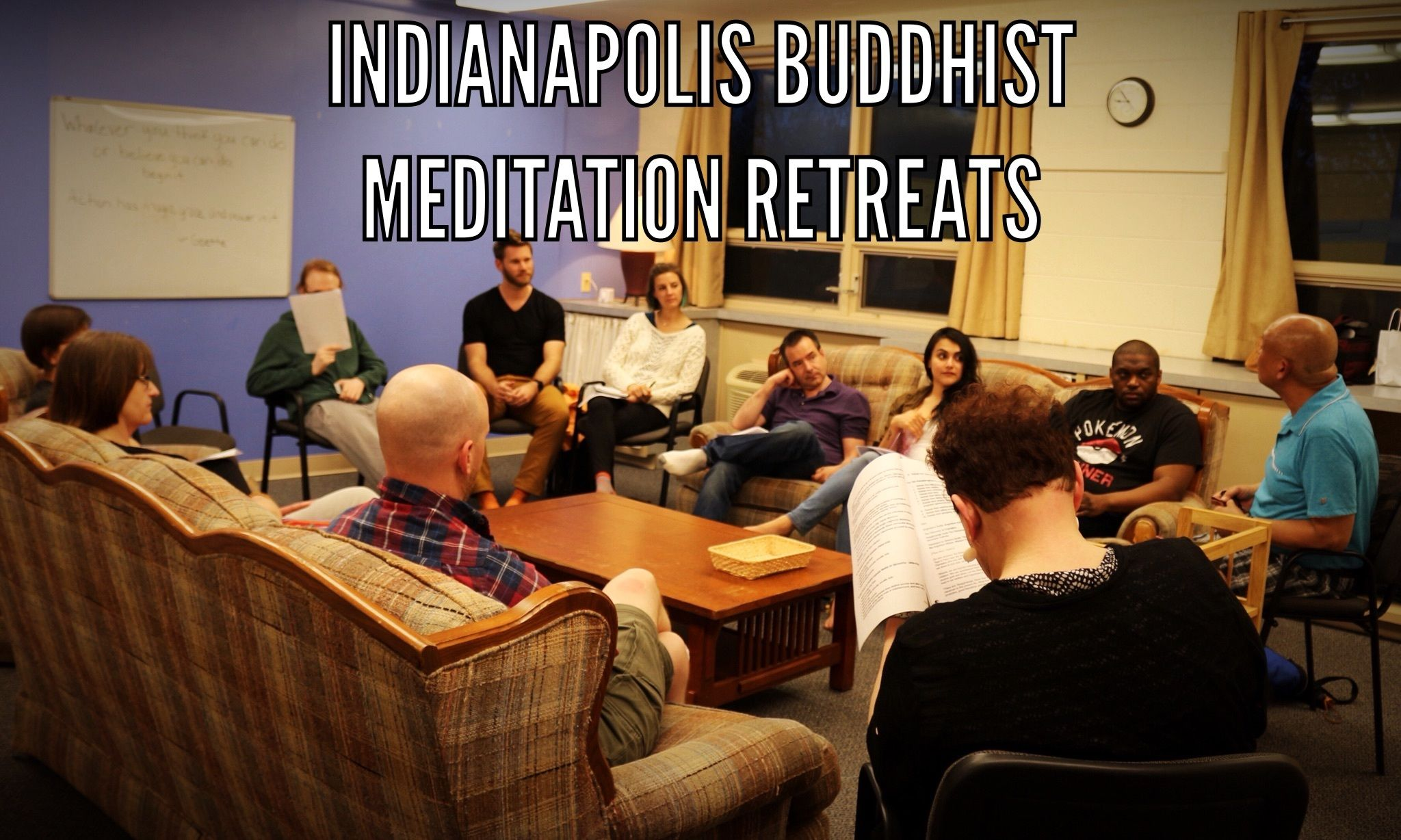 Indianapolis Buddhist Meditation Retreats