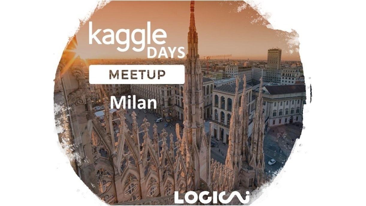 Kaggle Days Meetup Milano